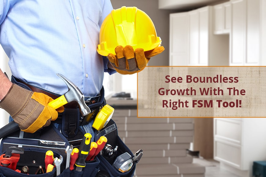 8 Ways FSM Software Help Scale Your Field Service Management Venture