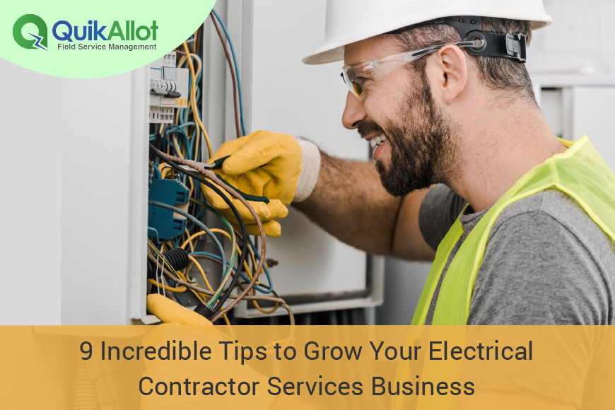 Top Amazing Tips To Grow Your Electrical Field Service Business In No Time